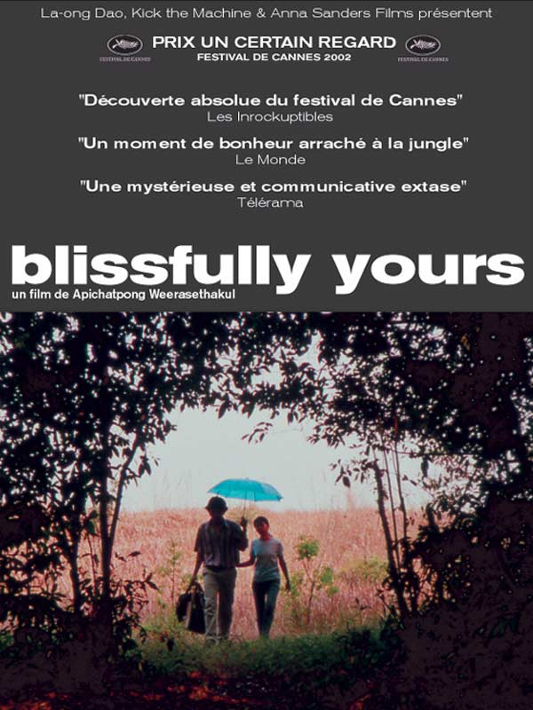 blissi Apichatpong Weerasethakul   Sud sanaeha aka blissfully yours (2002)